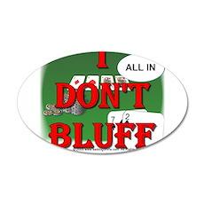 Poker Bluffer 22x14 Oval Wall Peel