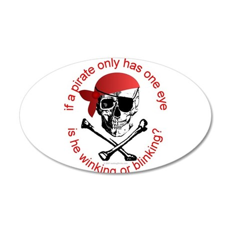 Pirate Humor 22x14 Oval Wall Peel