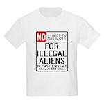 NO AMNESTY FOR ILLEGALS Kids T-Shirt