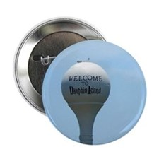 "Welcome to Dauphin Island 2.25"" Button"