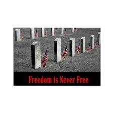 Freedom is Never Free Rectangle Magnet (10 pack)
