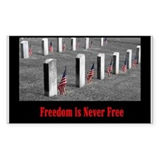 Freedom is Never Free Decal