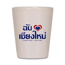 I Love (Heart) Chiang Mai Shot Glass