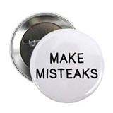 "Make Misteaks 2.25"" Button"