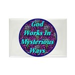 God Works In Mysterious Ways Rectangle Magnet