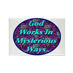 God Works In Mysterious Ways Rectangle Magnet (100