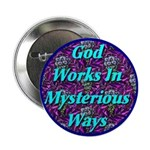 God Works In Mysterious Ways 2.25