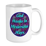 God Works In Mysterious Ways Large Mug
