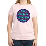 God Works In Mysterious Ways Women's Light T-Shirt