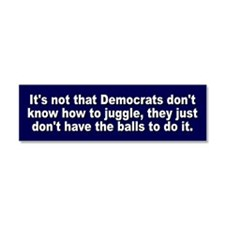 Democrats Don't Have The Ball Car Magnet 10 x 3
