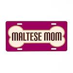 Maltese Mom Pet Gift License Plate