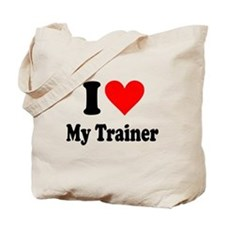 I Love My Trainer: Tote Bag