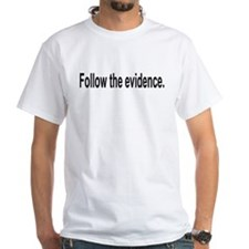 Follow the evidence Shirt (Child - 4X)