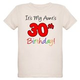 My Aunt's 30th Birthday T-Shirt