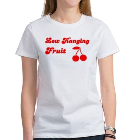 Low Hanging Fruit Women's T-Shirt