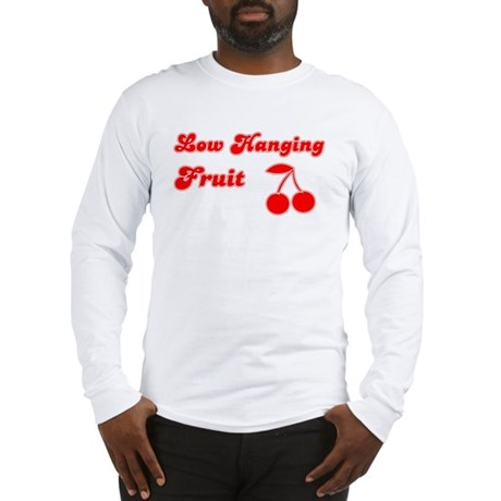 Low Hanging Fruit Long Sleeve T-Shirt