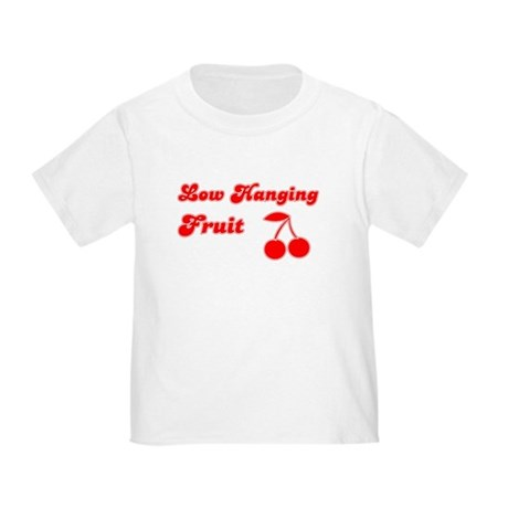 Low Hanging Fruit Toddler T-Shirt