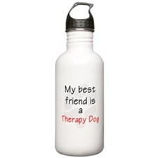 My Best Friend is a Therapy Dog Water Bottle
