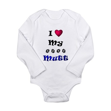 I Love My Mutt Long Sleeve Infant Bodysuit