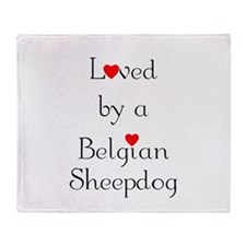 Loved by a Belgian Sheepdog Throw Blanket