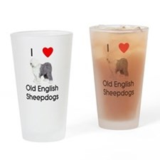I Love Old English Sheepdogs Drinking Glass