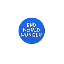 end world hunger... Mini Button