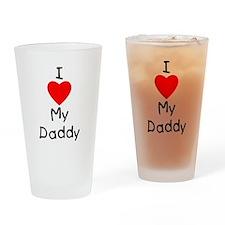 I love my daddy Drinking Glass