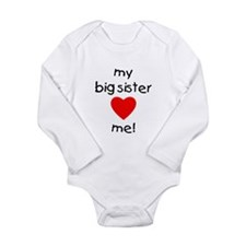 My big sister loves me Long Sleeve Infant Bodysuit