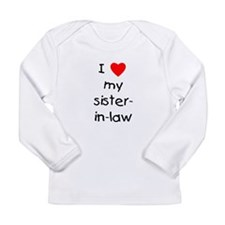 I love my sister-in-law Long Sleeve Infant T-Shirt