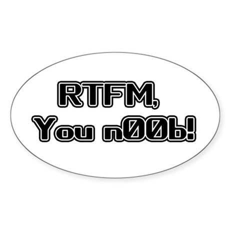 RTFM n00b Oval Sticker
