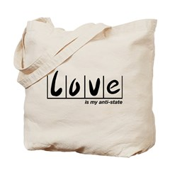 Love Is My Anti-State Tote Bag