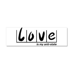 Love Is My Anti-State Car Magnet 10 x 3