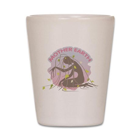 Mother Earth Shot Glass