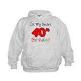 It's My Uncles 40th Birthday Hoodie