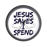 Jesus Saves I Spend Wall Clock