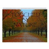 Touched By Nature Wall Calendar
