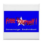 Free Yourself Tile Coaster