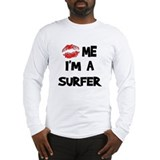 Kiss Me I'm A Surfer Long Sleeve T-Shirt