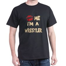 Kiss Me I'm A Wrestler Black T-Shirt
