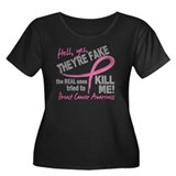 Yes They're Fake Breast Cancer Women's Plus Size S