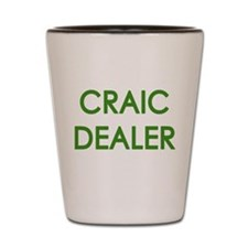 Craic Dealer Irish Humor Shot Glass