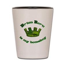 Brian Boru is My Homeboy Shot Glass