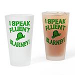 I Speak Fluent Blarney Drinking Glass