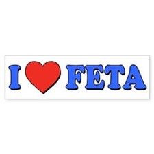 I Love Feta Bumper Sticker