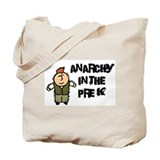 Anarchy in the Pre K Tote Bag
