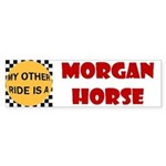 My Other Ride Is A Morgan Horse Bumper Sticker
