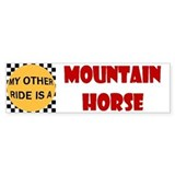 My Other Ride Is A Mountain Horse Bumper Bumper Sticker