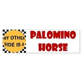 My Other Ride Is A Palomino Bumper Bumper Sticker