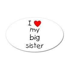 I Love My Big Sister 20x12 Oval Wall Decal