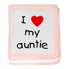 I love my auntie baby blanket